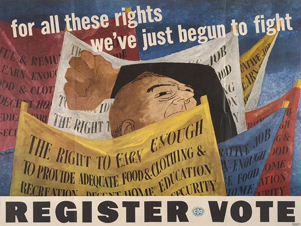 Ben Shahn, American, 1898–1969, <em>For All These Rights We've Just Begun to Fight</em>, 1946, color offset lithograph, 29 x 38.5 inches. Gift of Beatrice Riese, 1991.079.002.c
